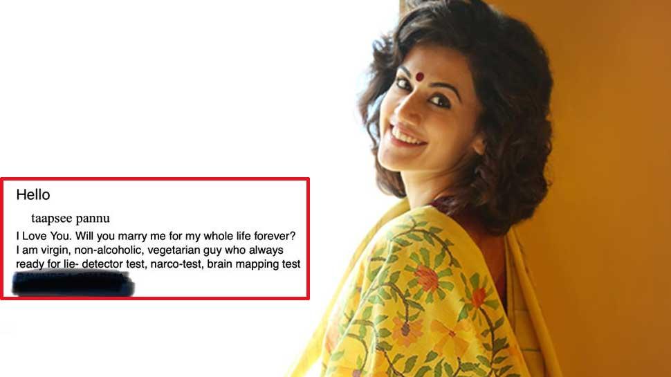 तापसी पन्नू को मिला शादी का Best प्रपोजल, 'मैं कुंवारा हूं, नार्को टेस्ट के लिए तैयार हूं...'