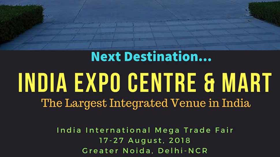 India International Mega Trade Fair 2018 started in Greater Noida