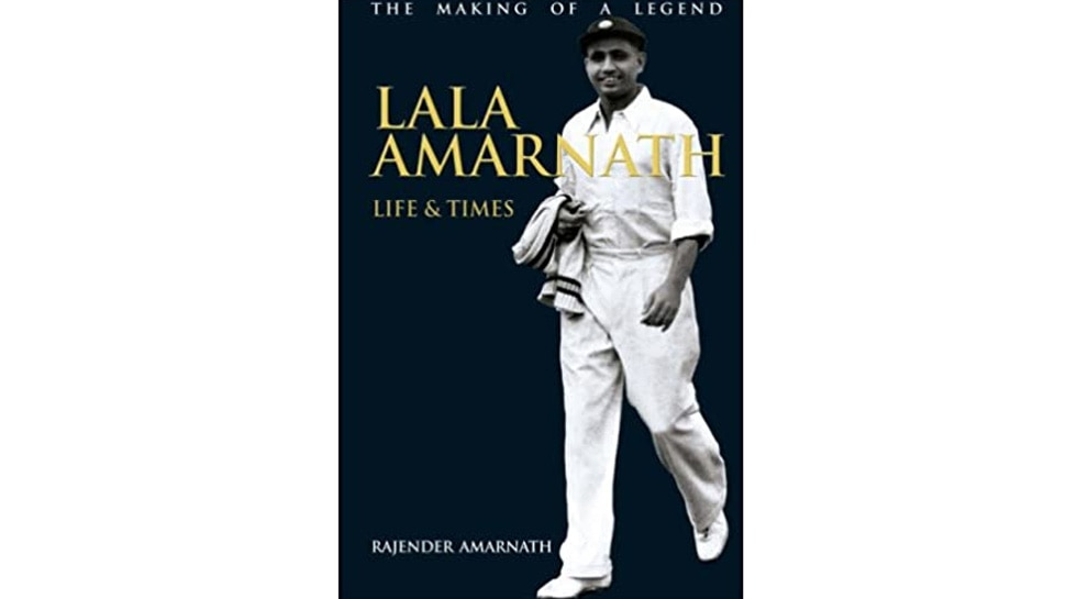 Lala Amarnath: Life & Times : the Making of a Legend