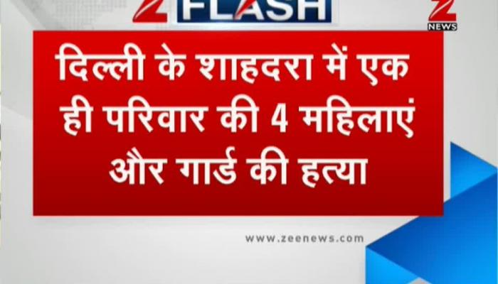 Delhi: Four women, security guard stabbed to death in Shahdara
