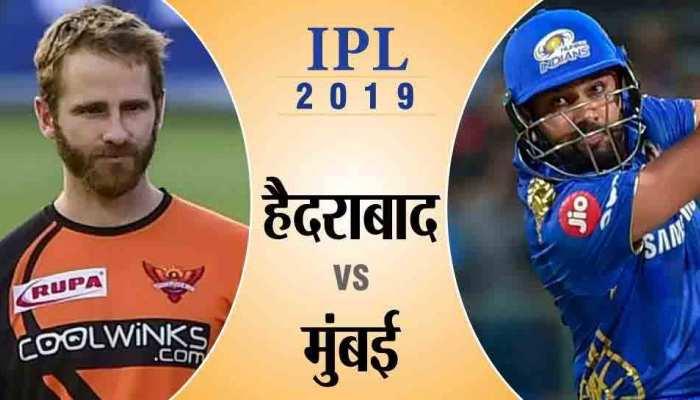 IPL-12: आज मुंबई से भिड़ेगा हैदराबाद, जीतने पर लगा देगा प्लेऑफ की रेस पर ब्रेक