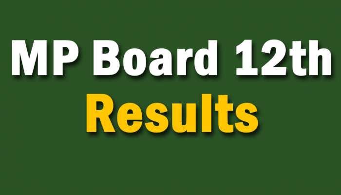 MP Board 12th Results: एमपी बोर्ड 12वीं के नतीजों का हुआ ऐलान, देखें टॉपर्स के नाम