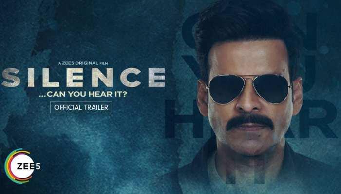 Silence trailer out: एक बार फिर दिखा Manoj Bajpayee का जबर्दस्त अंदाज, ये केस करेंगे सॉल्व