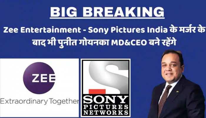 Zee Entertainment-Sony Pictures Merger: पुनीत गोयनका मर्जर के बाद बनने वाली नई कंपनी के MD और CEO बने रहेंगे